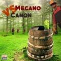 MecanoVsCanon