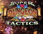 Super Dungeon Tactics 汉化版