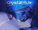 Crystal Flux 中文版
