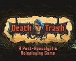Death Trash 中文版-角色扮演
