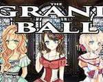 The Grand Ball 中文版-恋爱育成