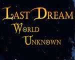 最后的梦想:未知世界 英文版