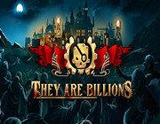 They Are Billions 破解版