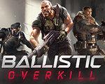 Ballistic Overkill 中文版-射击游戏