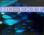 N0-EXIT 中文版