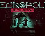 Necropolis 残酷版