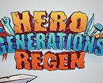 Hero Generations: ReGen 中文版
