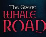 伟大的捕鲸之路 英文版