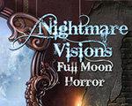 梦魇幻象:满月恐惧 测试版