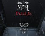 一天深夜:最后期限 英文版