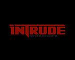 Intrude