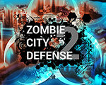 僵尸城市防御2 英文版