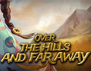 Over The Hills And Far Away 英文版