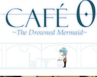 《零号咖啡店:溺水的美人鱼 CAFE 0 ~The Drowned Mermaid~》英文版百度云迅雷下载v1.4.1