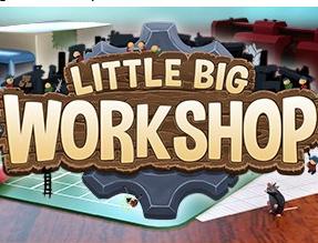 《小小大工坊 Little Big Workshop》中文版百度云迅雷下载