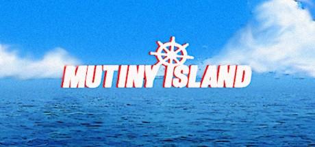 《兵变之岛 Mutiny Island》中文版百度云迅雷下载