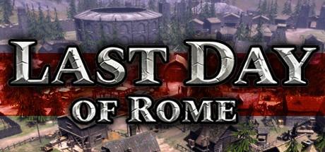 《罗马末日 Last Day of Rome》中文汉化版百度云迅雷下载1.0