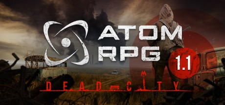 核爆RPG:末日余生 ATOM RPG: Post-apocalyptic indie game中文版