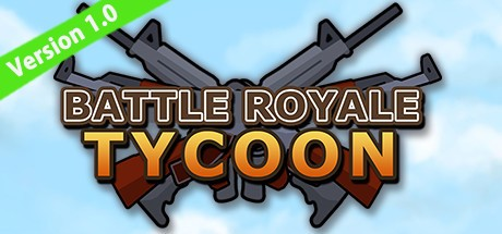 大逃杀大亨 Battle Royale Tycoon中文版
